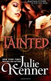 Tainted (The Blood Lily Chronicles) (Volume 1)