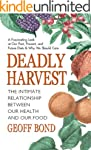 Deadly Harvest: The Intimate Relation...