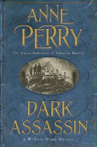 Anne Perry - Dark Assassin