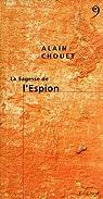 La sagesse de l'espion par Chouet