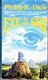 Eye in the Sky (0020315902) by Philip K. Dick
