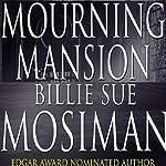Mourning Mansion | Billie Sue Mosiman