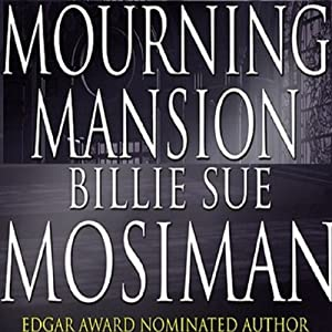 Mourning Mansion Audiobook