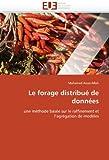 echange, troc Mohamed Aoun-Allah - Le Forage Distribu de Donn Es