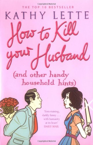 How to Kill Your Husband, by Kathy Lette