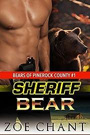 Sheriff Bear: BBW Paranormal Bear Shifter Romance (Bears of Pinerock County Book 1)