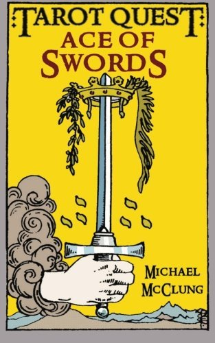 Ace of Swords (Tarot Quest) (Volume 1) (The Quest Tarot compare prices)