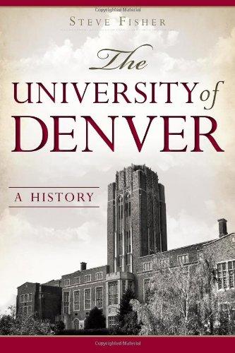 The University Of Denver: A History