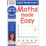Maths Made Easy Ages 10-11 Key Stage 2 Advanced (Carol Vorderman's Maths Made Easy)by Carol Vorderman