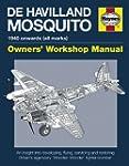 De Havilland Mosquito Manual: An insi...