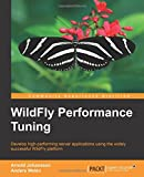 Arnold Johansson WildFly Performance Tuning