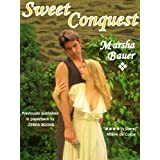 Sweet Conquest ~ Marsha Bauer