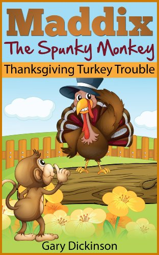 Maddix The Spunky Monkey's Thanksgiving Turkey Trouble cover