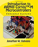 Embedded Systems: Introduction to ARM CORTEX-M3 Microcontrollers