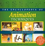 The Encyclopedia of Animation Techniques