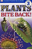 Richard Platt Plants Bite Back (DK Readers Level 3)