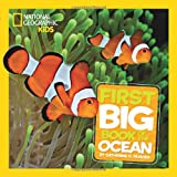 Catherine D Hughes Little Kids First Big Book Of The Ocean (National Geographic Little Kids)
