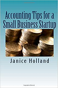 Accounting Tips For A Small Business Startup