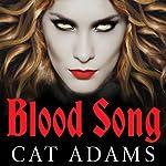 Blood Song: Blood Singer, Book 1 | Cat Adams