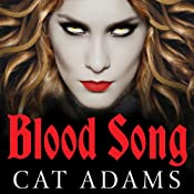 Blood Song: Blood Singer, Book 1 | Cat Adams