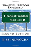 Financial Freedom Explained: Second Edition