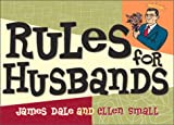 Rules For Husbands (0740718843) by James Dale