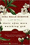 Their Eyes Were Watching God (00) by Hurston, Zora Neale [Paperback (2006)]