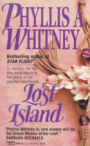 Lost Island, Phyllis A. Whitney