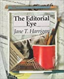 img - for Editorial Eye by Jane T. Harrigan (1993-03-01) book / textbook / text book