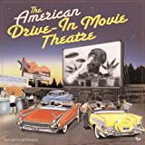 American Drive-in Movie Theater (Motorbooks Classic)