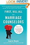 First, Kill All the Marriage Counselo...