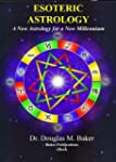 Esoteric Astrology - A New Astrology...