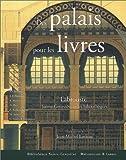 echange, troc Collectif, Jean-Michel Leniaud - Des palais pour les livres. Labrouste, Sainte-Geneviève et les bibliothèques