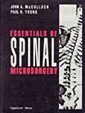 Essentials of Spinal Microsurgery (0397518617) by McCulloch, John A.