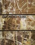 echange, troc Pierre-Emmanuel Martin-Vivier - Jean-Michel Frank : L'étrange luxe du rien