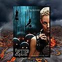Zip: Tessa Dark Trilogy, Book 2 Audiobook by Tim O'Rourke Narrated by Joy Nash