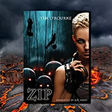 Zip: Tessa Dark Trilogy, Book 2 (       UNABRIDGED) by Tim O'Rourke Narrated by Joy Nash