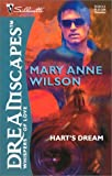 Hart's Dream: (Dreamscapes) (037351218X) by Wilson, Mary Anne