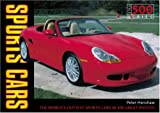 Sports Cars (The 500) (0760319952) by Henshaw, Peter
