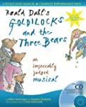 Roald Dahl's Goldilocks and the Three...