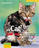 img - for My Cat and Me (For the Love of Animals) book / textbook / text book