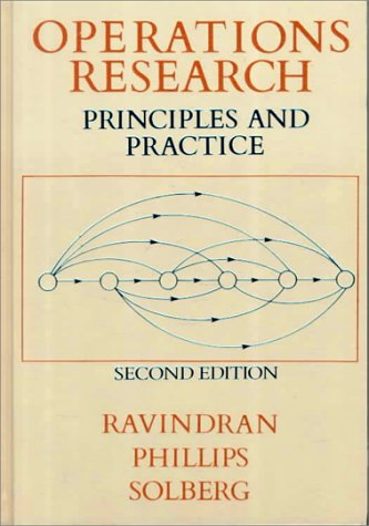 Operations Research: Principles and Practice