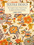 Textile Design: The Complete Guide to Printed Textiles for Apparel and Home Furnishing (Practical Craft Books) cover image