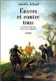 echange, troc Amédée Achard - Envers et contre tous