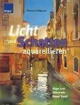 Licht und Schatten aquarellieren: Weg...