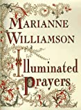 Illuminated Prayers (0684844834) by Marianne Williamson