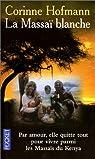 La Massaï blanche par Hofmann