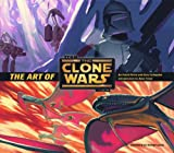 Frank Parisi The Art of Star Wars The Clone Wars (Animation) (Star Wars Clone Wars)