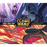 The Art of Star Wars The Clone Wars (Animation) (Star Wars Clone Wars)by Frank Parisi