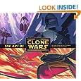 The Art of Star Wars The Clone Wars (Animation) (Star Wars Clone Wars)
